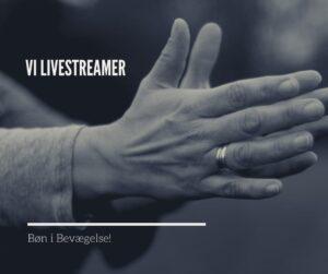 Bøn i Bevægelse: 20 minutter LIVE streaming hver mandag